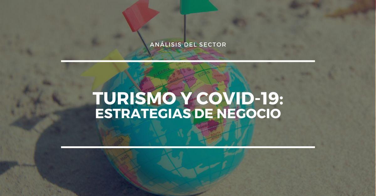 Turismo y covid estrategias de negocio